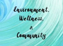 2017 Theme, Environment, Wellness,, Community