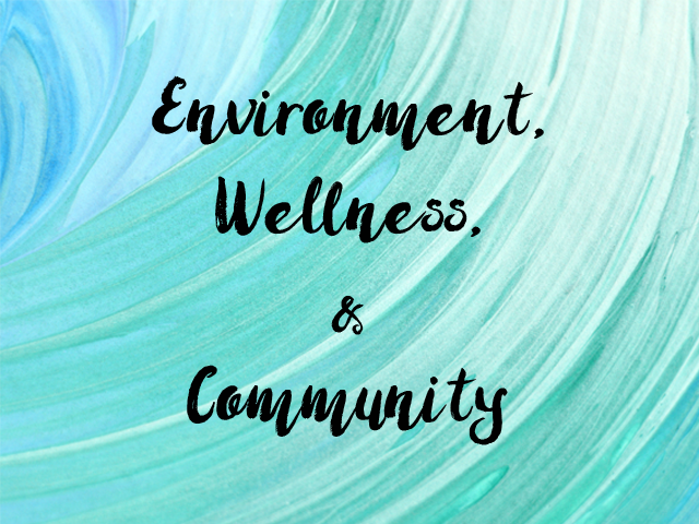 2017 Theme, Environment, Wellness, Community
